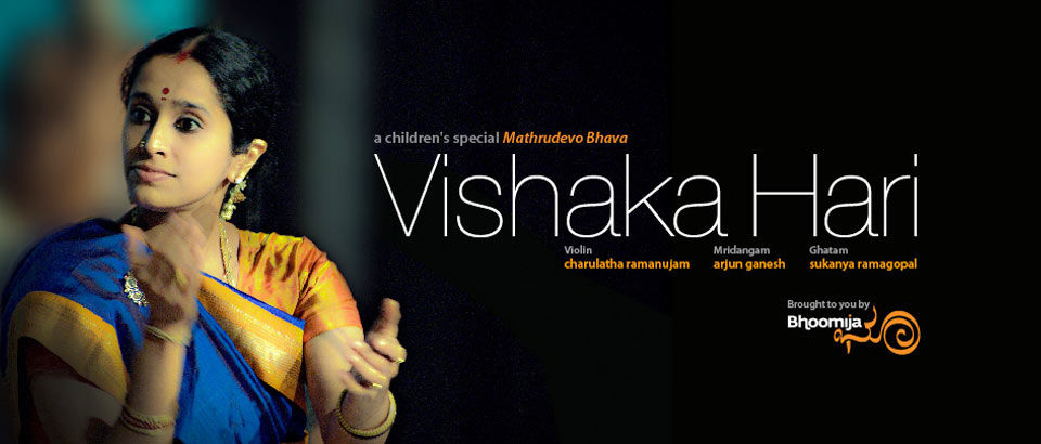 Bhoomija Presents Vishaka Hari in ''Maathrudevobhava''- A Children's Special (English)  in Bengaluru