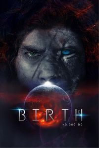 The Birth 10,000 BC