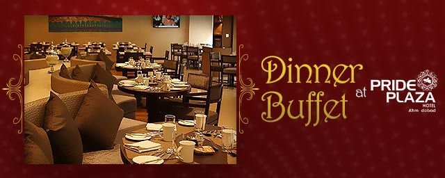 Dinner Buffet at Cafe Treat Pride Hotel