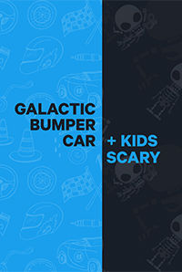 Galactic Bumper Car + Kids Scary