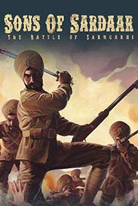 Sons of Sardar: Battle of Saragarhi