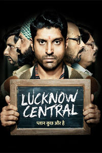 Lucknow Central (U/A)