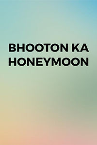 Bhooton Ka Honeymoon