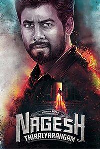 Nagesh Thiraiyarangam (U/A)