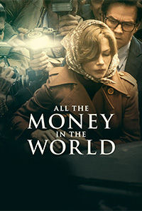 All the Money in the World (U/A)