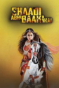Shaadi Abhi Baki Hai (A)
