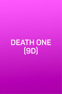Death One (9D)