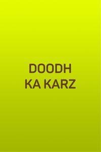 Doodh Ka Karz (A)