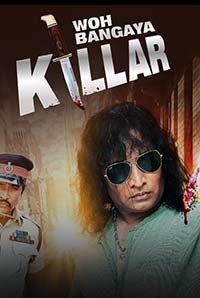Woh Ban Gaya Killer (A)