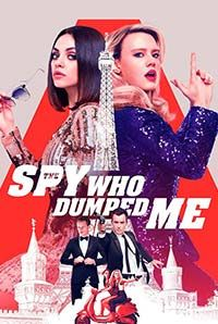The Spy Who Dumped Me (A)