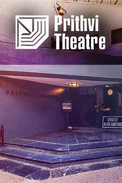 PRITHVI THEATRE: Modern, Innovative, Exciting!