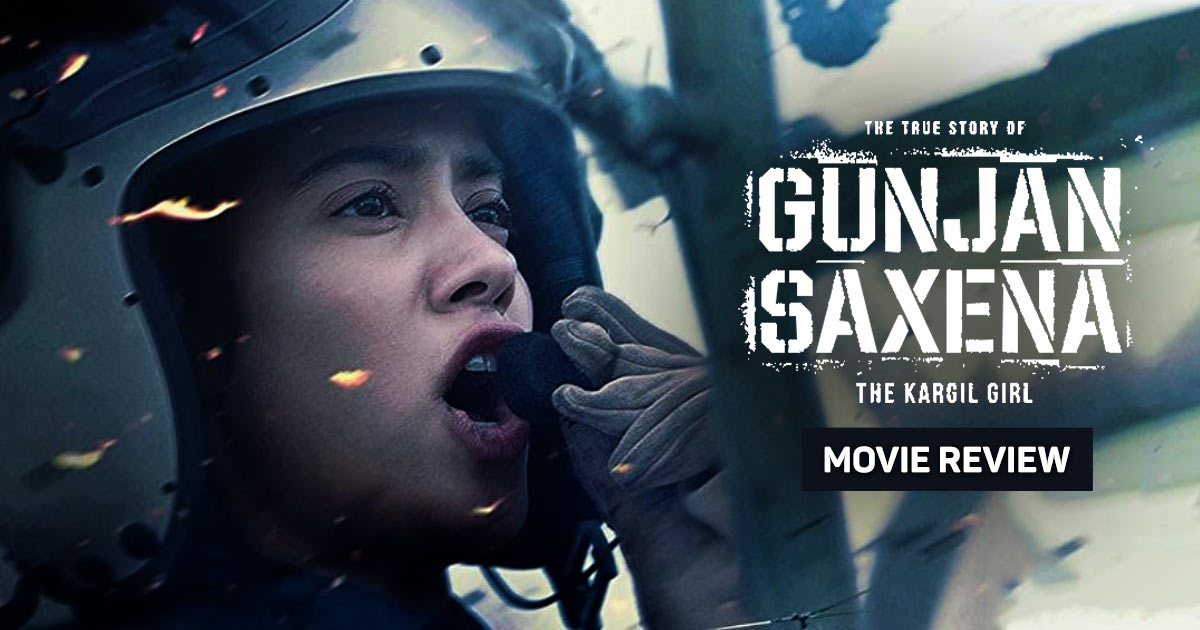 Gunjan Saxena Film Review Soars To New Heights