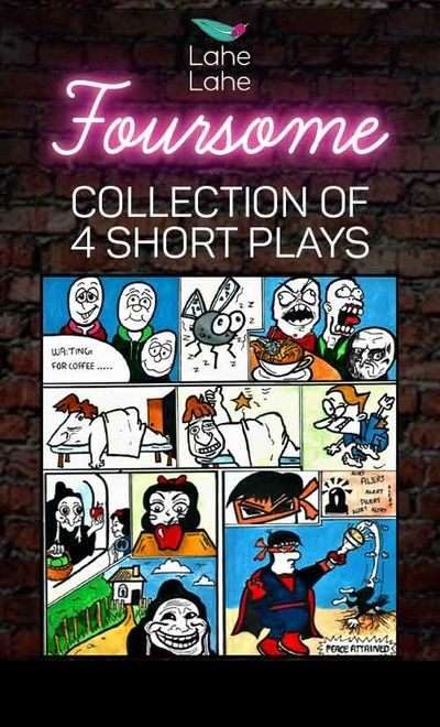 Foursome: (Collection of 4 short plays)