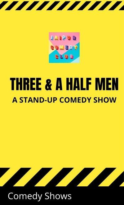 THREE AND A HALF MEN