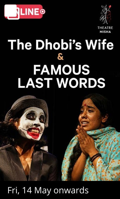 The Dhobi's Wife and Famous Last Words