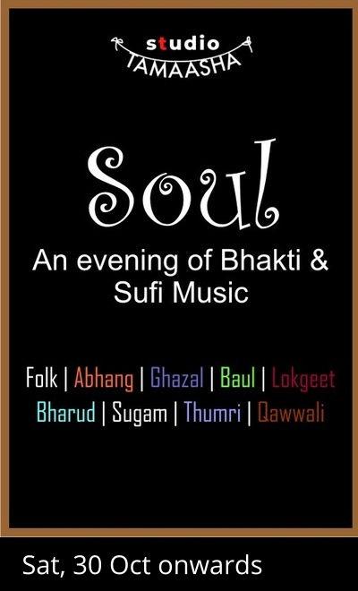 Soul - an evening of Bhakti and Sufi music