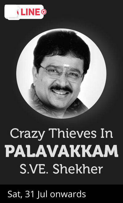 Crazy Thieves in Palavakkam