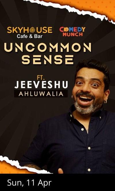 Comedy Munch : Uncommon Sense ft Jeeveshu