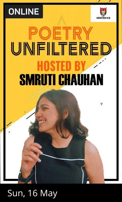 Poetry Unfiltered Open Mic ft Smruti Chauhan