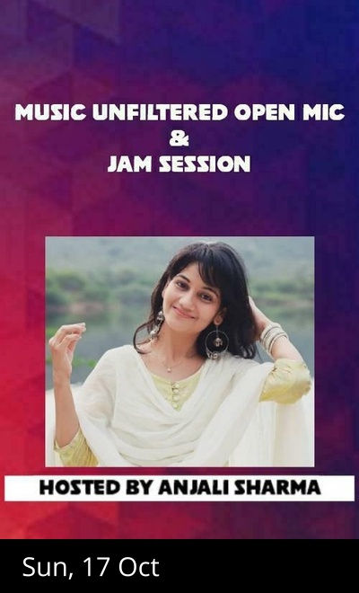 Music Unfiltered Open Mic andJam Session ft.Anjali