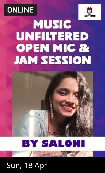 Music Unfiltered Open Mic & Jam Session ft. Saloni