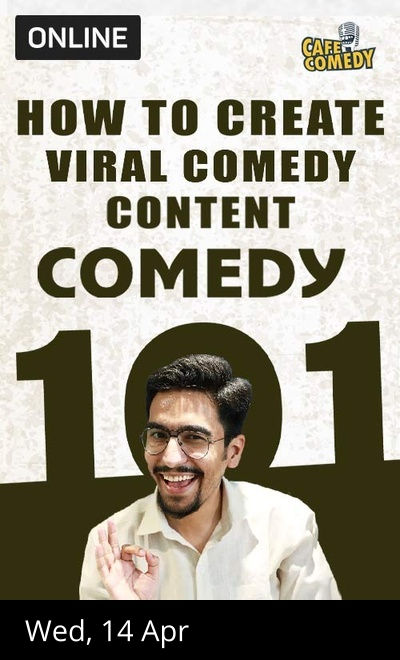 How To Create Viral Comedy Content? : Workshop