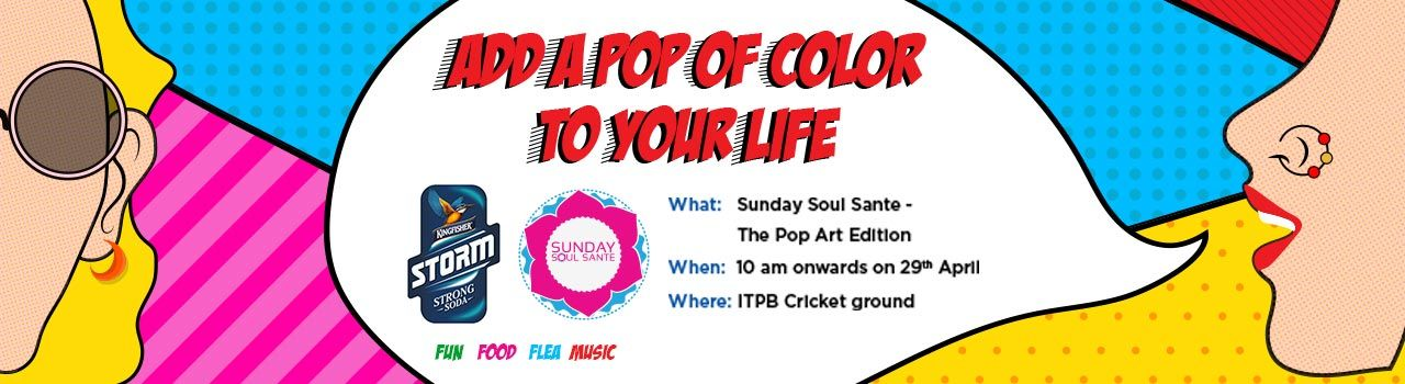 Sunday Soul Sante - Pop Art Edition Apr 2018 in ITPB Cricket Ground: Bengaluru