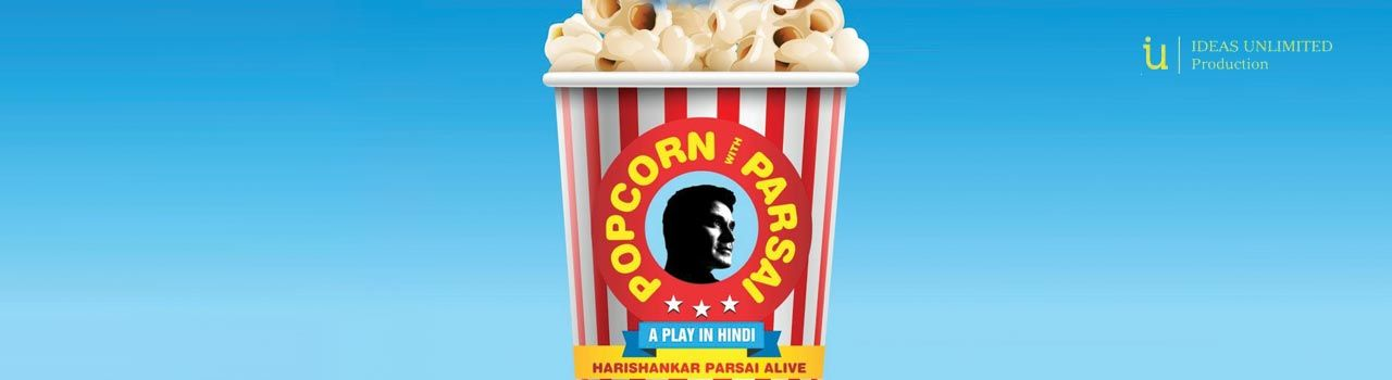 Ideas Unlimited's - Popcorn With Parsai in Prithvi Theatre