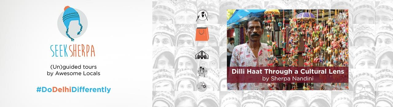 Dilli Haat Through a Cultural Lens in INA Metro Gate No. 3: Delhi