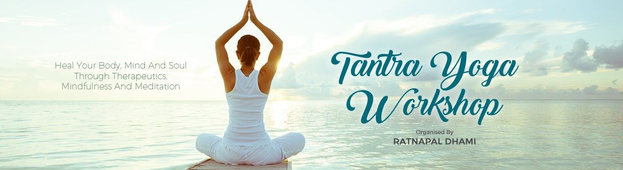 Tantra Yoga - Workshop  in Juhu Vile Parle Gymkhana: Juhu