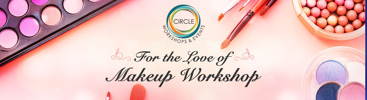 For the Love of Makeup Workshop  in Flash Fitness: Kolkata