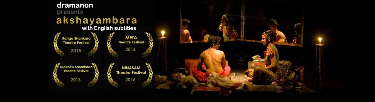 Dramanon Presents Akshayambara  in Lshva Dance Studio: Bengaluru