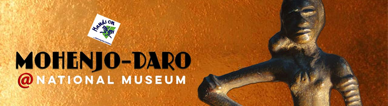 Mohenjo-daro @ National  Museum  in