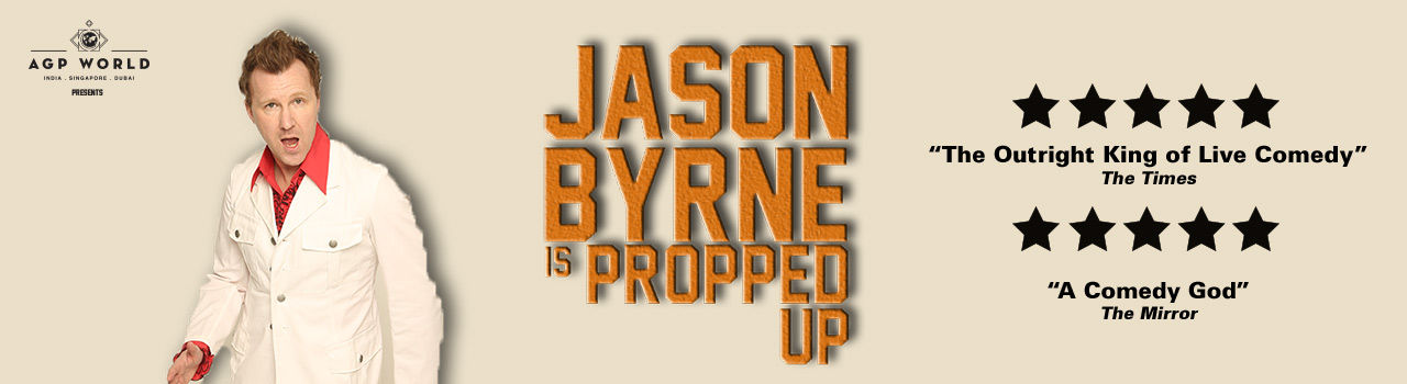 Jason Byrne is Propped Up  in