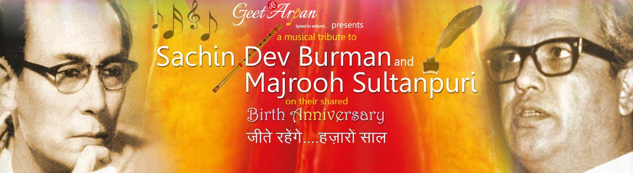 A Tribute to Sachin Dev Burman and Majrooh Sultanpuri  in Swatantryaveer Savarkar Smarak Sabhagriha: Mumbai