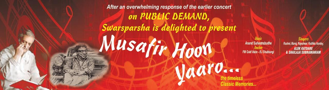 Musafir Hoon Yaroo  in Fine Arts Society (Sivaswamy Auditorium)
