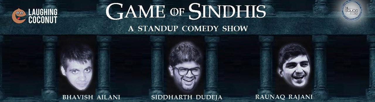 A Standup Comedy Show: Game of Sindhis  in 14 Sauce Story: Mumbai