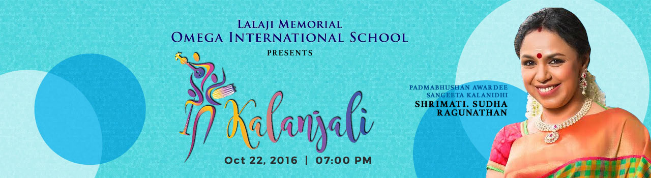 Lalaji Memorial Omega International School Presents 'Kalanjali' Concert by Smt. Sudha Ragunathan  in The Music Academy: Chennai