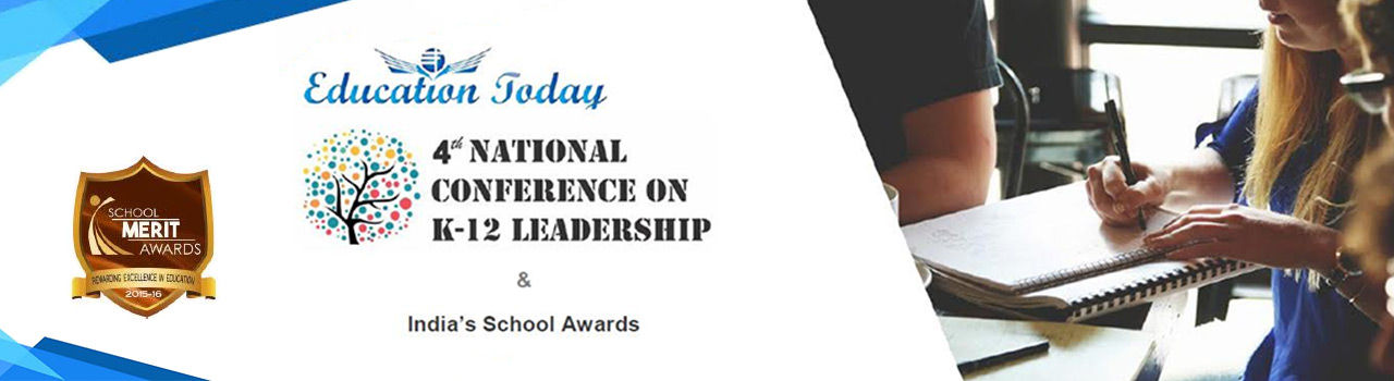 4th National Conference on K-12 Leadership  in The Chancery Pavillion: Bengaluru