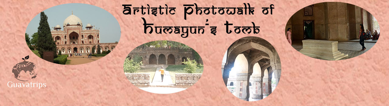 Artistic Photowalk of Humayun Tomb  in Outside Hazrat Nizamuddin Police Station: Delhi