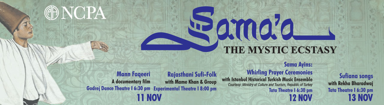 Sama'a: The Mystic Ecstasy - Festival of Sufi Music Sufiana Songs By Rekha Bhardwaj  in Tata Theatre: NCPA