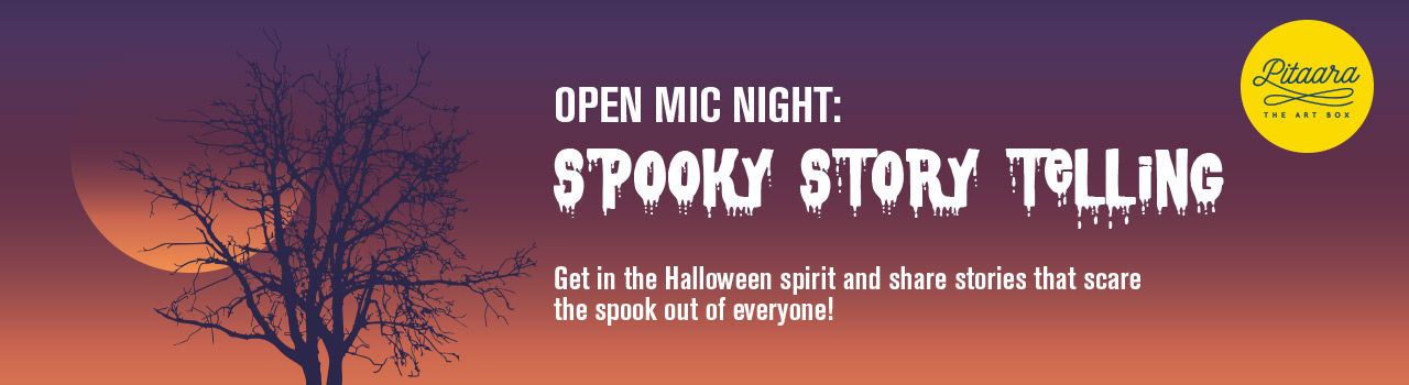 Open Mic: Spooky Story Telling  in Pitaara The Art Box: Mumbai