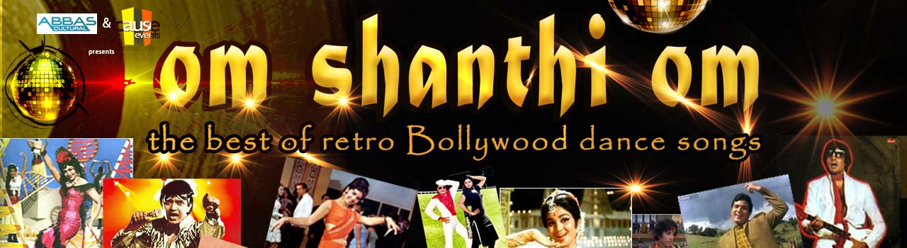 Abbas Cultural Presents ''Om Shanthi Om'' - The Best of Retro Bollywood Dance Songs  in RC Centre: Chennai