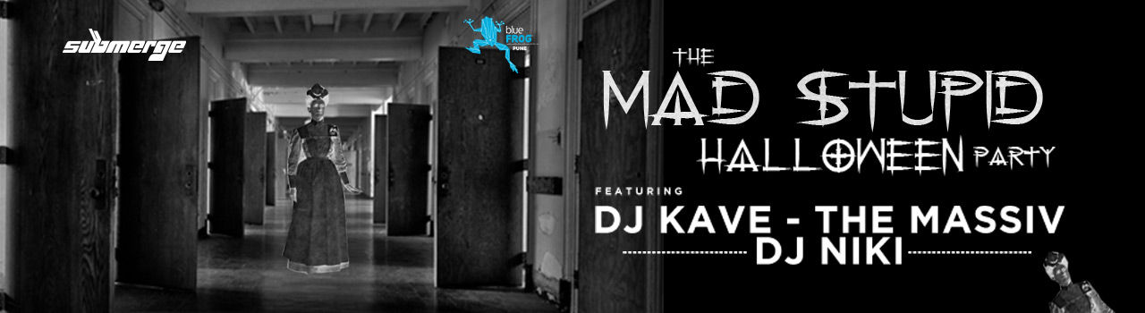 Mad Stupid Halloween Party at blueFROG Pune  in Blue Frog: Pune