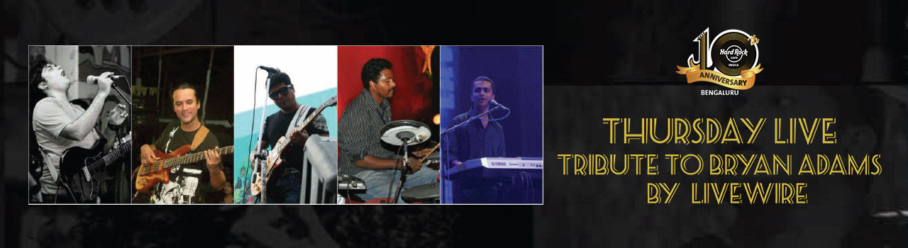 Thursday Live feat. Livewire - Tribute to Bryan Adams  in Hard Rock Cafe: Bengaluru