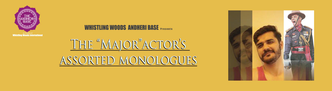 The Major Actor's Assorted Monologues in