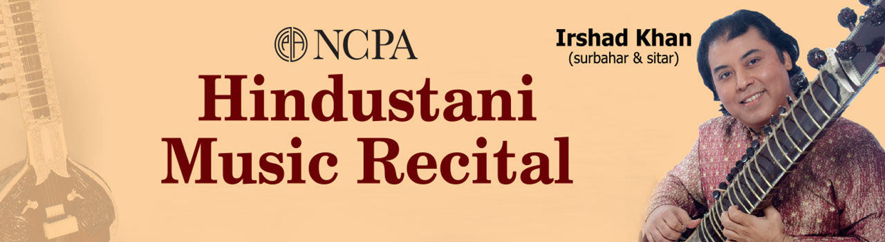 Irshad Khan (Surbahar and Sitar)  in Experimental Theatre: NCPA