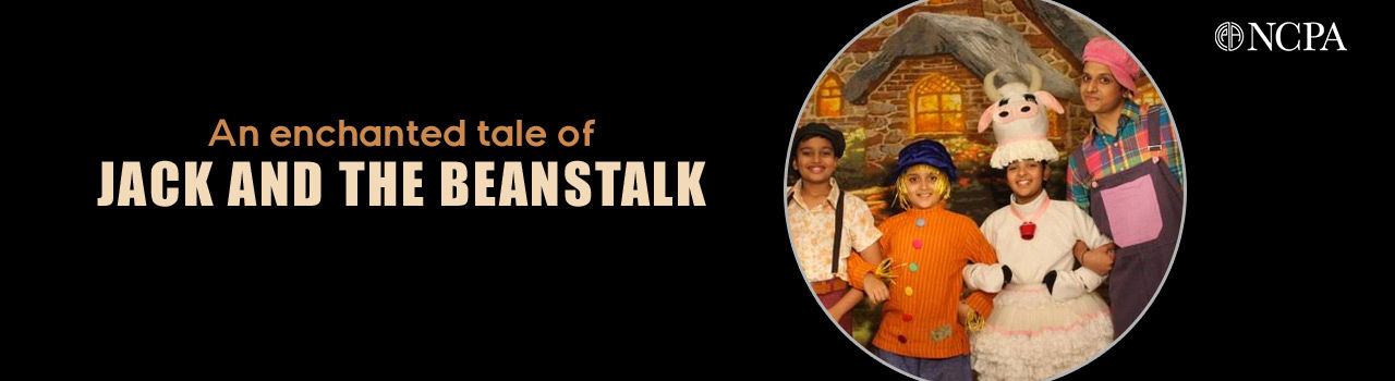 An Enchanted Tale of Jack and the Beanstalk  in Experimental Theatre: NCPA
