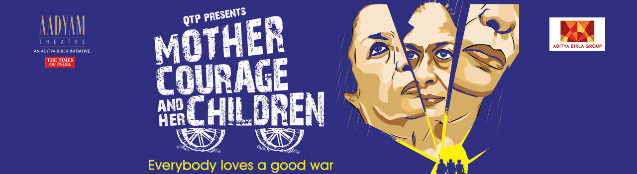 Mother Courage and Her Children in St. Andrews Auditorium: Mumbai