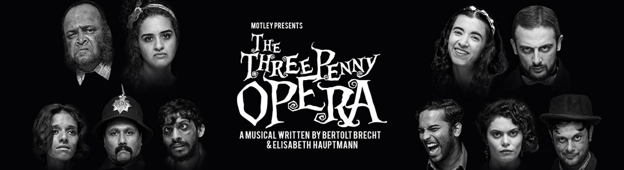 The Threepenny Opera in Jamshed Bhabha Theatre :: NCPA